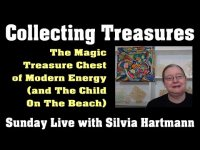 The Magic Treasure Chest Of Modern Energy - Sunday Live with Silvia